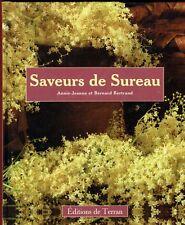 Saveurs de Sureau, Recettes, Sirop, Gastronomie, Cuisine, Propriétés, Bertrand