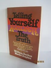 Telling Yourself the Truth by William Backus & Marie Chapian (1985 Paperback)