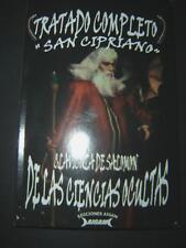 """TRATADO COMPLETO """"SAN CIPRIANO"""" CLAVICULA DE SALOMON DE LAS CIENCIAS OCULTAS"""
