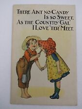Vintage Postcard Ain't No Candy Is So Sweet As The Country Gal I Love 'Ter Meet