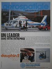 6/82 PUB AEROSPATIALE DAUPHIN 2 SA 365N ALPINE RENAULT A310 ORIGINAL FRENCH AD