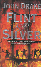 Flint and Silver by John Drake (Paperback) New Book