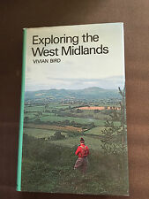 "1977 ""EXPLORING THE WEST MIDLANDS"" BY VIVIAN BIRD TRAVEL GUIDE HARDBACK BOOK"
