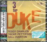 TEDDY CHARLES TRIO-THREE FOR DUKE-JAPAN SHM-CD Ltd/Ed C15