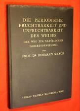 Knaus. Die periodische Fruchtbarkeit des Weibes, 1934