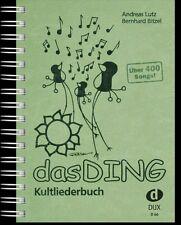 Das Ding Band 1 : Kultliederbuch  mit Texten und Akkordsymbolen