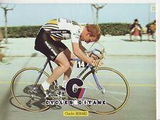 CYCLISME carte cycliste CHARLES BERARD équipe RENAULT elf GITANE 1982