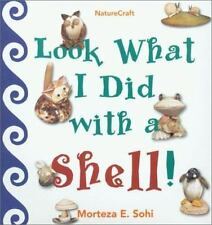 Look What I Did with a Shell (Naturecraft)-ExLibrary