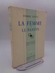 Pierre Louys : La femme et le pantin illustré par Jean Virolle Editions Kra 1930