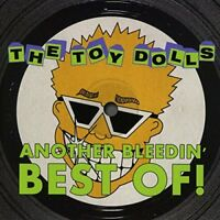 Toy Dolls - Another Bleedin' Best Of [CD]