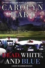 NEW - Dead, White, and Blue (Death on Demand Mysteries) by Hart, Carolyn