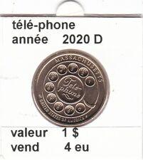 pièces de 1 $ téle-phone 2020 D
