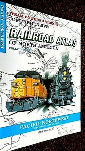 SPV'S COMPREHENSIVE RAILROAD ATLAS OF NORTH AMERICA: PACIFIC NORTHWEST (1998)