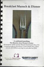 HOUSTON TX * BREAKFAST MUNSCH & DINNER COOK BOOK * WOMEN'S CENTER RECIPES TEXAS
