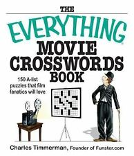 The Everything Movie Crosswords Book: 150 A-list Puzzles That Film Fanatics Wil