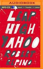 Leap High Yahoo by Robert Repino (2015, MP3 CD, Unabridged)