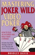 Mastering Joker Wild Video Poker How to Play As an Expert and Walk A