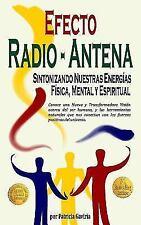 """""""Efecto Radio-Antena... Sintonizando Nuestras Energias Fisica, Mental y Espiritu"""