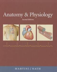 Anatomy and Physiology by Judi L. Nath and Frederic H. Martini (2010, Hardcover