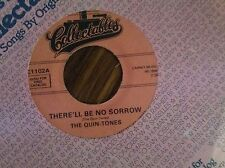 The Quin-Tones- There'll Be No More Sorrow- What Am I To Do Unplayed 45rpm