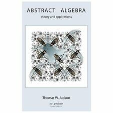 Abstract Algebra : Theory and Applications by Tom Judson (2013, Hardcover)