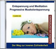 Entspannung und Meditation Progressive Muskelentspannung nach Jacobson