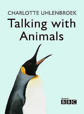 Very Good Uhlenbroek, Charlotte, Talking with Animals, Hardcover, Book