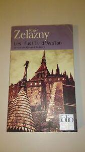 Roger Zelazny - Les Fusils d'Avalon - Folio SF