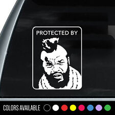 Protected By MR. T Funny Vinyl Decal Sticker