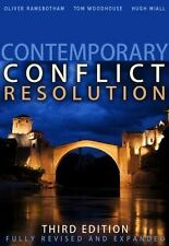 Contemporary Conflict Resolution by Tom Woodhouse, Oliver Ramsbotham and Hugh...
