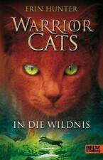 Warrior Cats. In die Wildnis von Erin Hunter (2015, Gebundene Ausgabe)