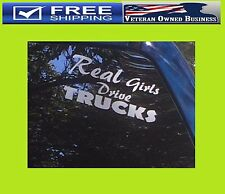 REAL GIRLS DRIVE TRUCKS VINYL DECAL STICKER WINDOW BUMPER Sexy Country Mudding
