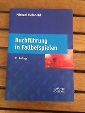 Buchführung in Fallbeispielen von Michael Heinhold (2010, Taschenbuch)
