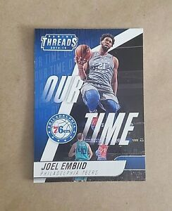 JOEL EMBIID ~~~ 2018 panini threads insert OUR TIME