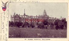 pre-1907 ST. AGENS HOSPITAL, BALTIMORE 1908