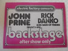John Prine - Rick Danko & His Band of Friends-BS pass After show only Oct 3