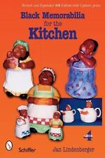 Black Memorabilia for the Kitchen: Revised & Expanded 4th Ed. - 355 color photos