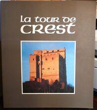 LA TOUR DE CREST COSTE COURIOL HUOT 1989 très bien illustré