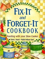 Fix-It and Forget-It Cookbook: Feasting with Your Slow Cooker by Dawn J. Ranck,