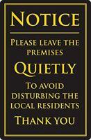 Please Leave Premises Quietly Polite Notice Sign Pub Bar Restaurant Black A4