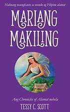 Mariang Makiling: Ang Chronicles of Alamat nobela, Scott, C 9780648381921 New,,