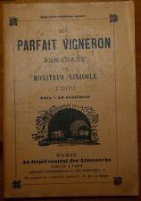 Le parfait vigneron - Almanach du Moniteur Vinicole 1902