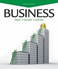Business by Robert J. HughesWilliam M. Pride Jack R. Kapoor 2013 Hardcover 12thE