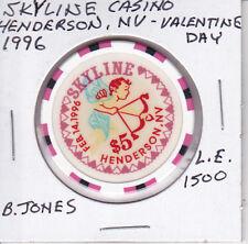 $5 CASINO CHIP SKYLINE CASINO, HENDERSON, NV 1996 L.E. VALENTINE DAY 1500 B JONE