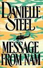 Message from Nam by Danielle Steel 1990 War Journalist