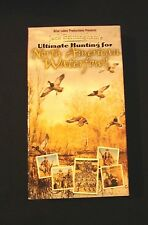 Ultimate Hunting for North American Waterfowl (Vhs) Briar Lakes Production