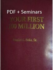Your First 100 Million by Dan Pena PDF 2nd Edition + SEMINARS