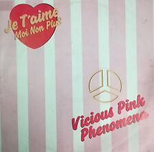 """VICIOUS PINK PHENOMENA - JE T'AIME MOI NON PLUS MAXI SINGLE 12"""" SPAIN 1983 GOOD"""