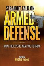STRAIGHT TALK ON ARMED DEFENSE - AYOOB, MASSAD - NEW BOOK