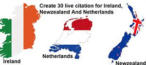 Create 30 live Local SEO Citation for Ireland, Netherlands and Newzealand